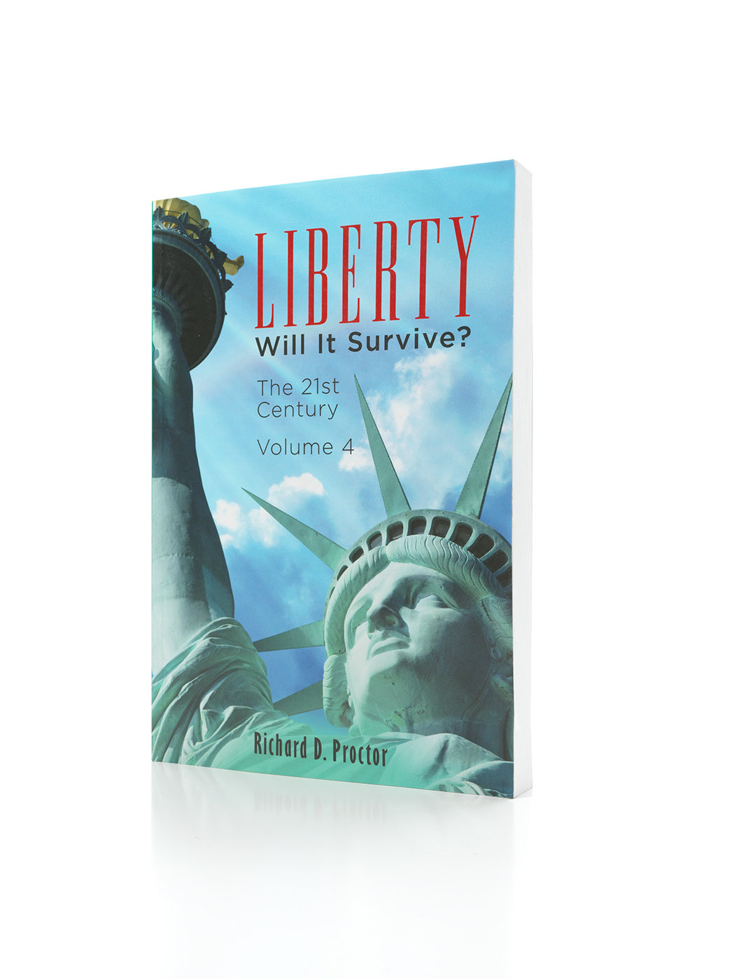 Liberty- Will it Survive? Volume 4