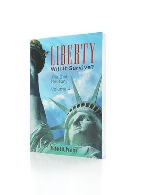Liberty- Will it Survive? Volume 4
