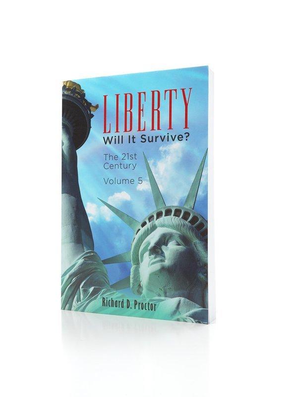 Liberty- Will it Survive? Volume 5