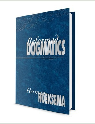 Reformed Dogmatics: Vols. I-II by Herman Hoeksema (E-Books)
