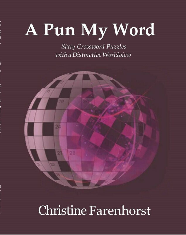 A Pun My Word: Sixty Crosswords with a Distinctive Worldview