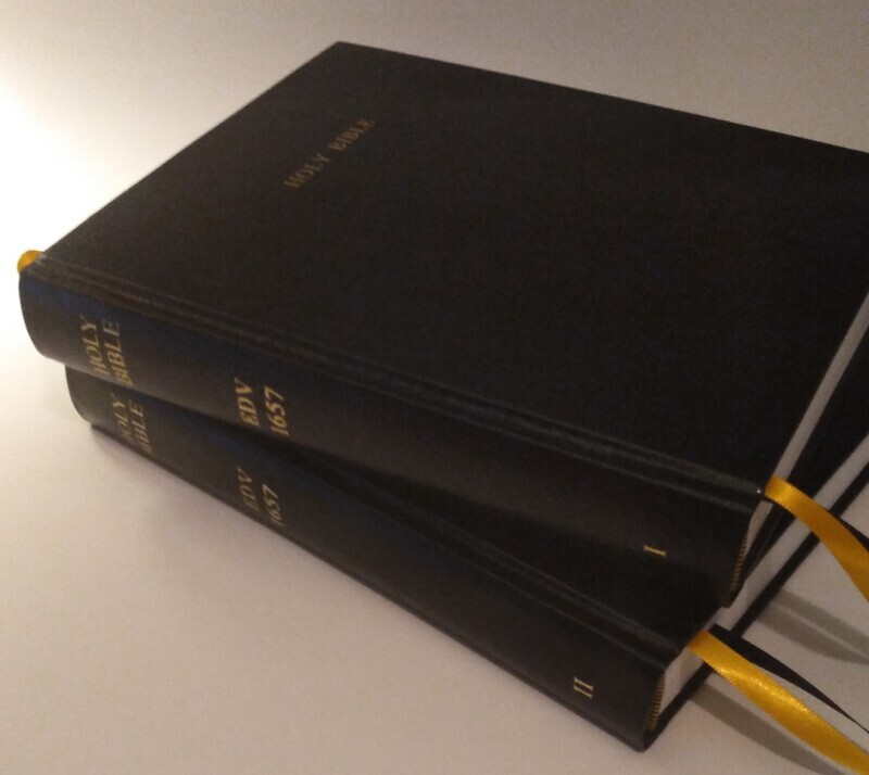 Holy Bible: English Dort Version: 1657. Vols. I-II (Soft-Cover & Deluxe Leather-Bound)