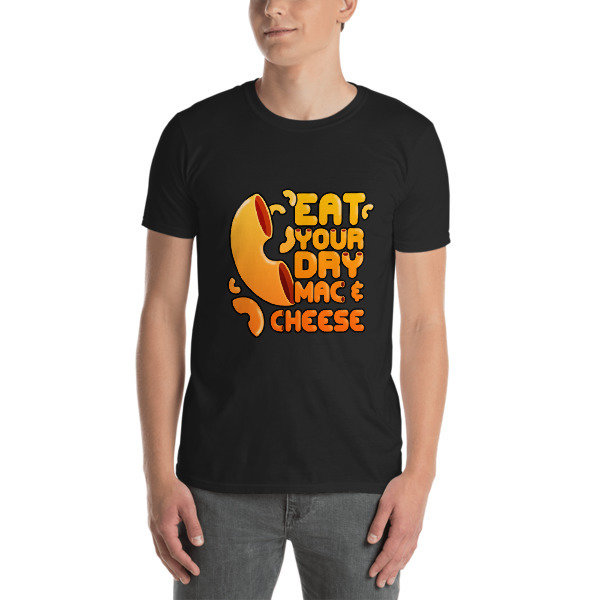 Eat Your Dy Mac & Cheese - Unisex T-shirt