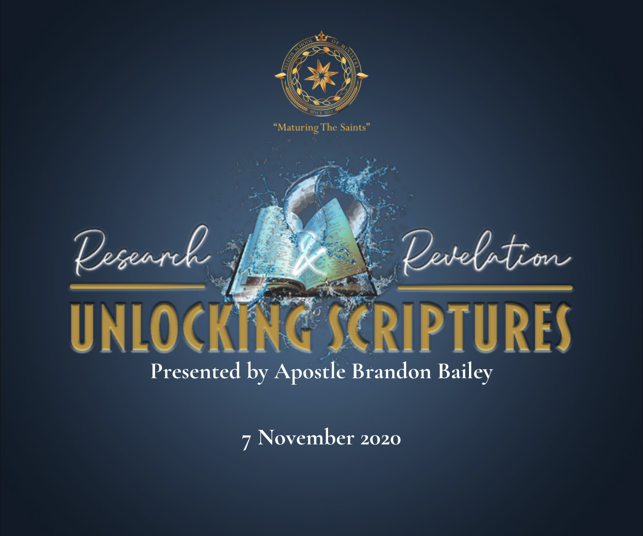 Research & Revelation: Unlocking Scriptures: School of Ministry Class