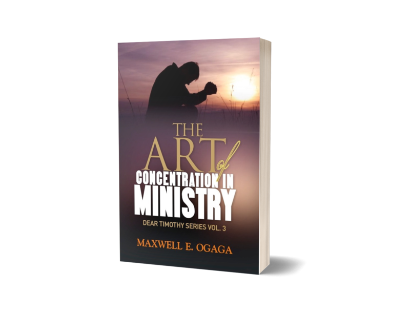 Dear Timothy Volume 3: The Art of Concentration In Ministry