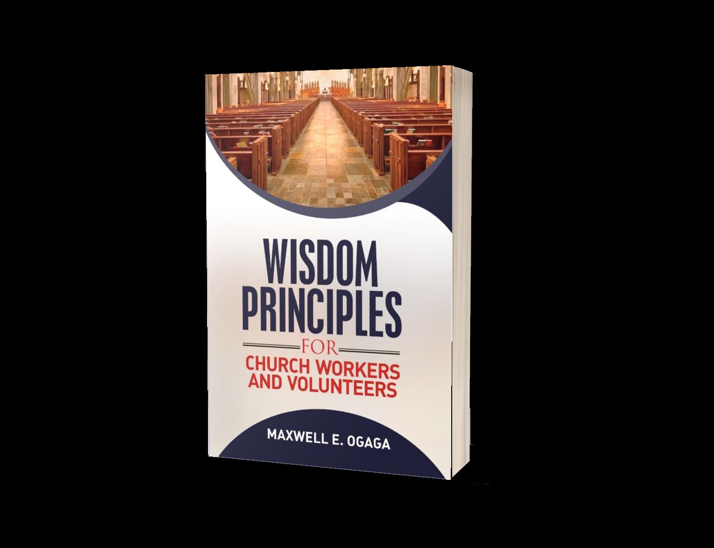 Wisdom Principles For Church Workers & Volunteers