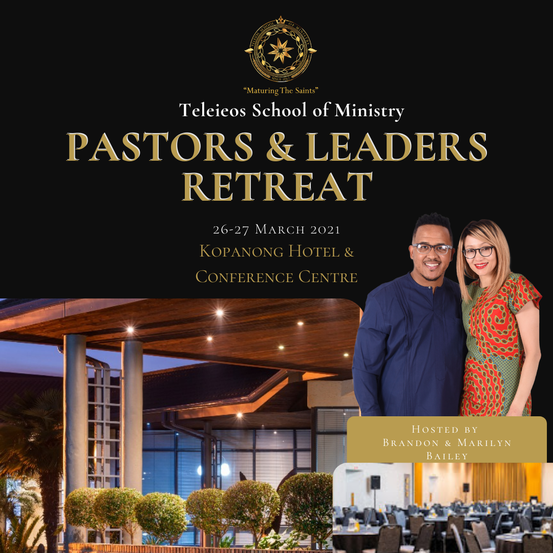 Teleios SOM: Pastors & Leaders Retreat