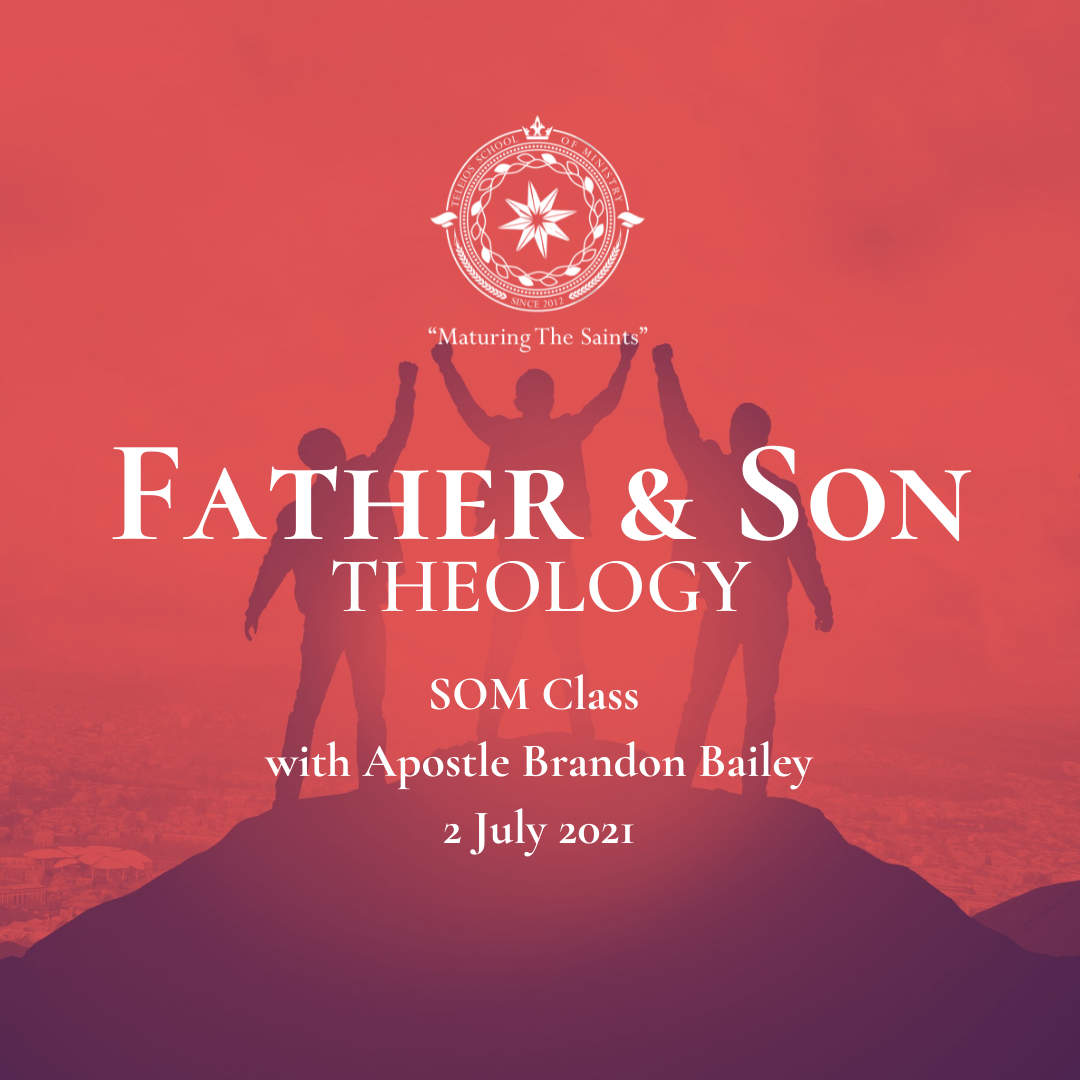 Father & Son Theology