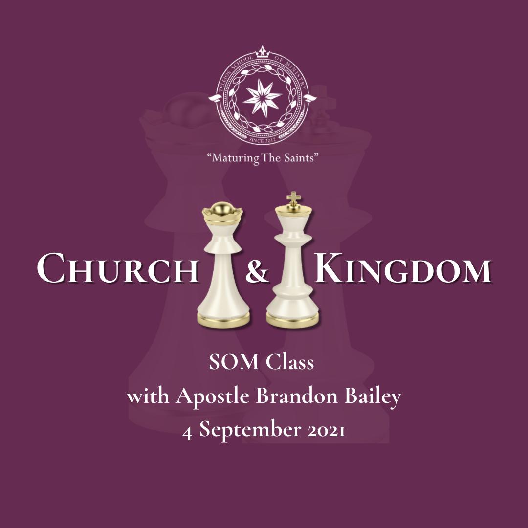 Church & Kingdom SOM Class