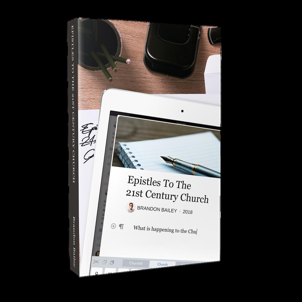 Epistles To The 21st Century Church