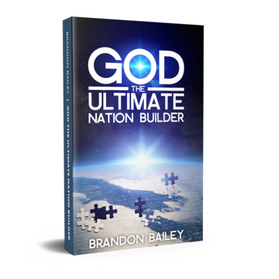 God The Ultimate Nation Builder