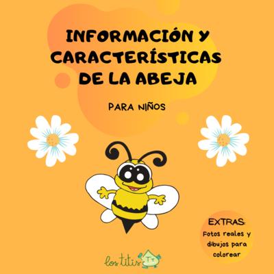 Información y Características de la Abeja