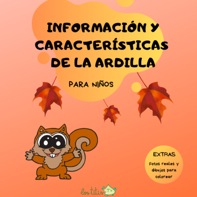 Información y Características de la Ardilla