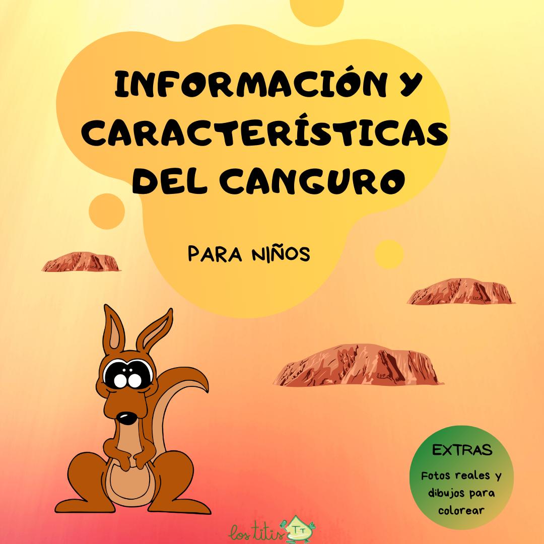 Información y Características del Canguro