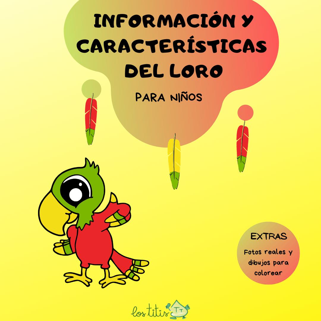 Información y características del Loro