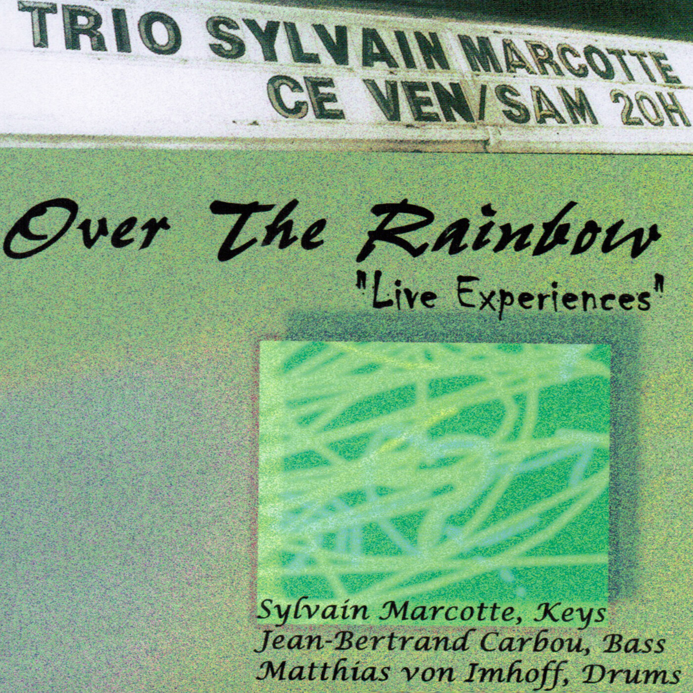 Over The Rainbow - Sylvain Marcotte Trio (Remastered)