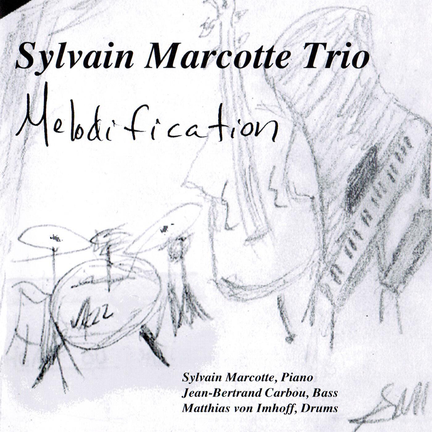 Melodification - Sylvain Marcotte Trio