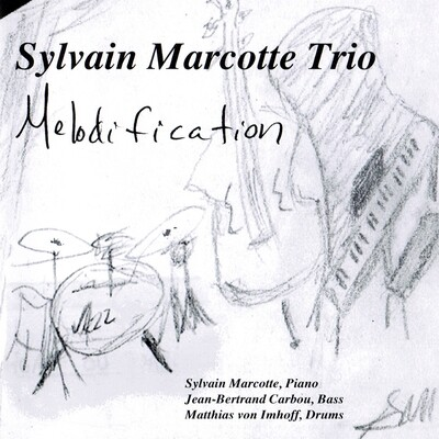 Melodification - Sylvain Marcotte Trio
