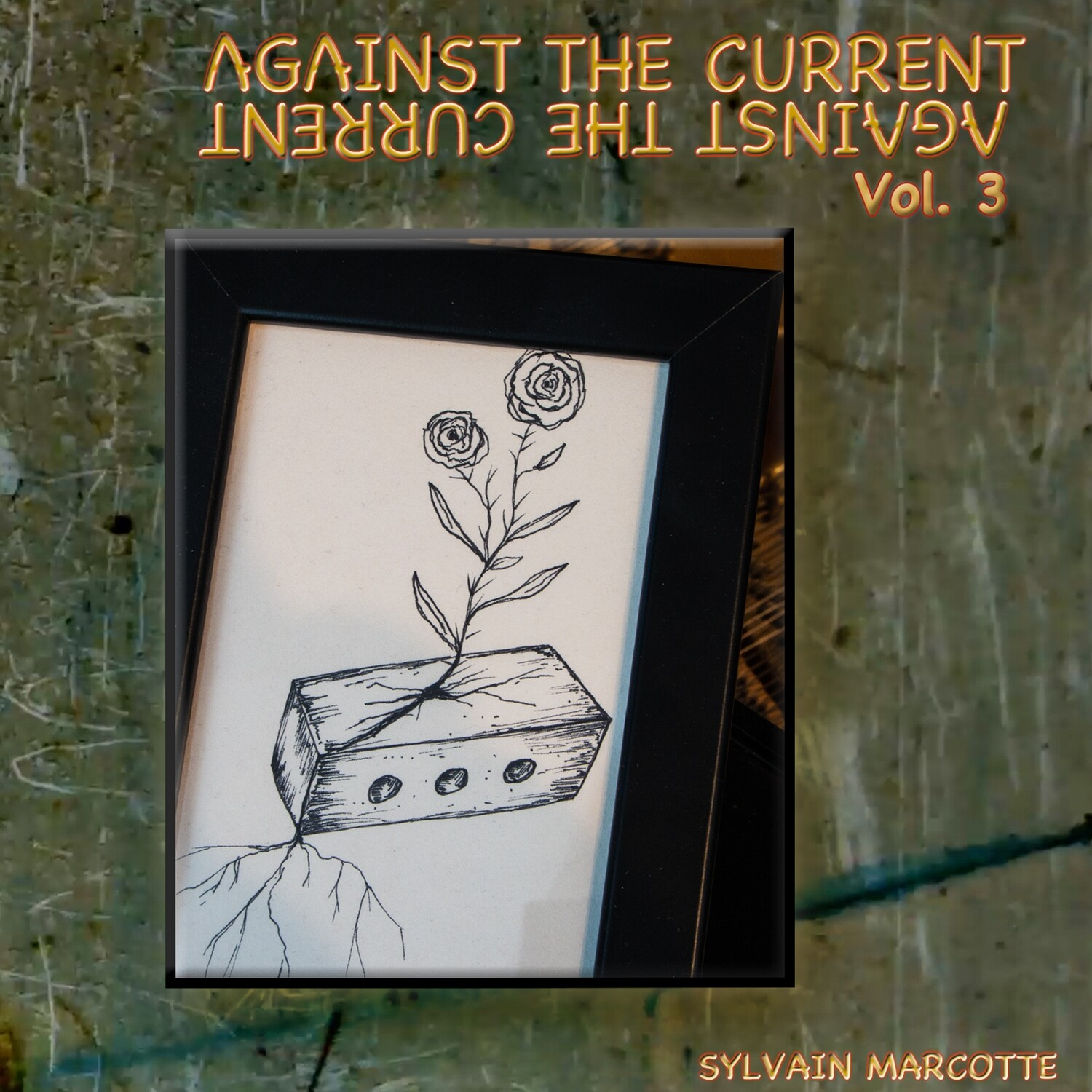 Against the Current Vol.3