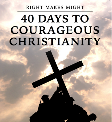 Might Makes Right | 40 Days to Courageous Christianity
