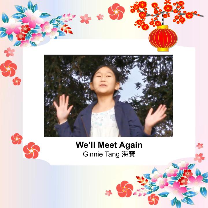 We'll Meet Again  Ginnie Tang 海寶