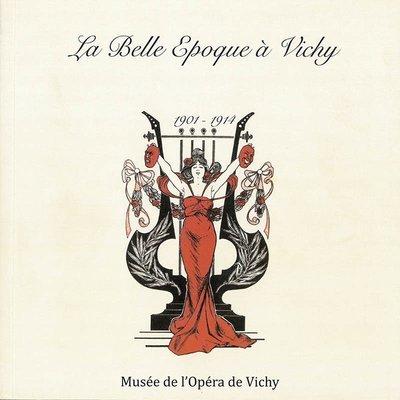 La Belle Époque à Vichy