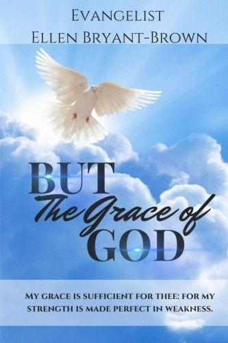But The Grace Of God