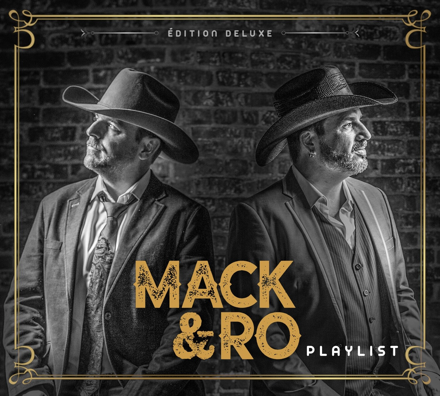Mack & Ro– Playlist (Édition deluxe)