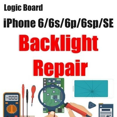 iPhone 6/6P/6S/6SP/SE Backlight Issue Logic Board Repair
