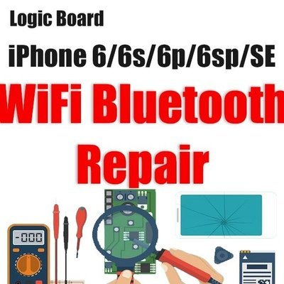 iPhone 6/6P/6S/6SP/SE Wi-Fi/Blue Tooth Issue Logic Board Repair