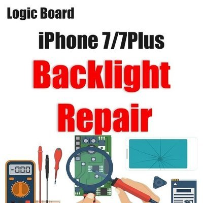 iPhone 7/7Plus Backlight Issue Logic Board Repair