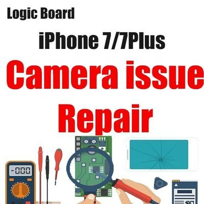 iPhone 7/7Plus Camera Issue Logic Board Repair