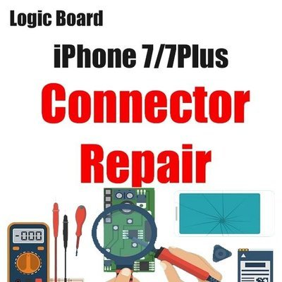 iPhone 7/7Plus Connector Replacement Logic Board Repair