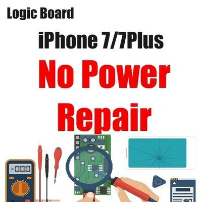 iPhone 6S/6SP/7/7Plus Power Issue Logic Board Repair