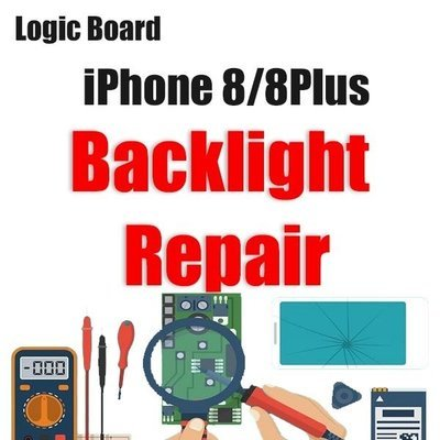 iPhone 8/8Plus Backlight Issue Logic Board Repair