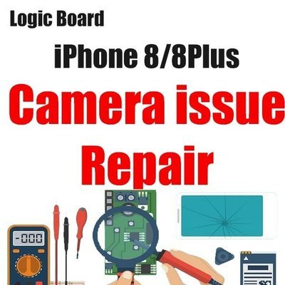 iPhone 8/8Plus Camera Issue Logic Board Repair