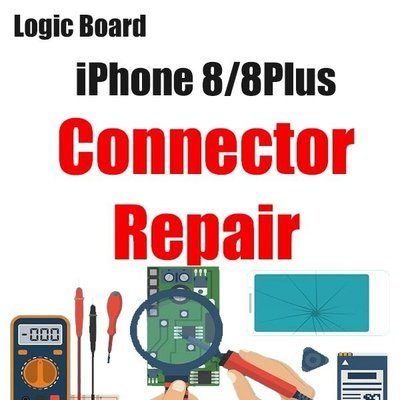 iPhone 8/8Plus Connector Replacement Logic Board Repair