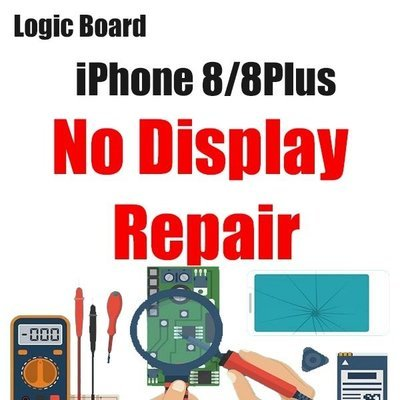 iPhone 8/8Plus Display Issue Logic Board Repair