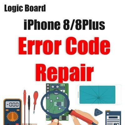 iPhone 8/8Plus Error Code Logic Board Repair