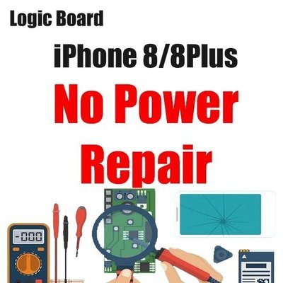 iPhone 8/8Plus Power Issue Logic Board Repair