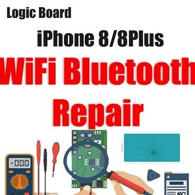 iPhone 8/8Plus Wi-Fi/Blue Tooth Issue Logic Board Repair