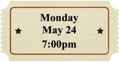 Monday, May 24 at 7:00pm