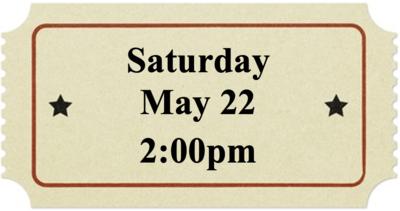 Saturday, May 22 at 2:00pm