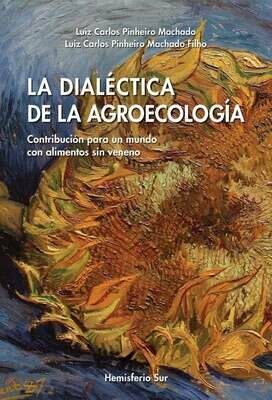 DIALÉCTICA de la AGROECOLOGÍA, La