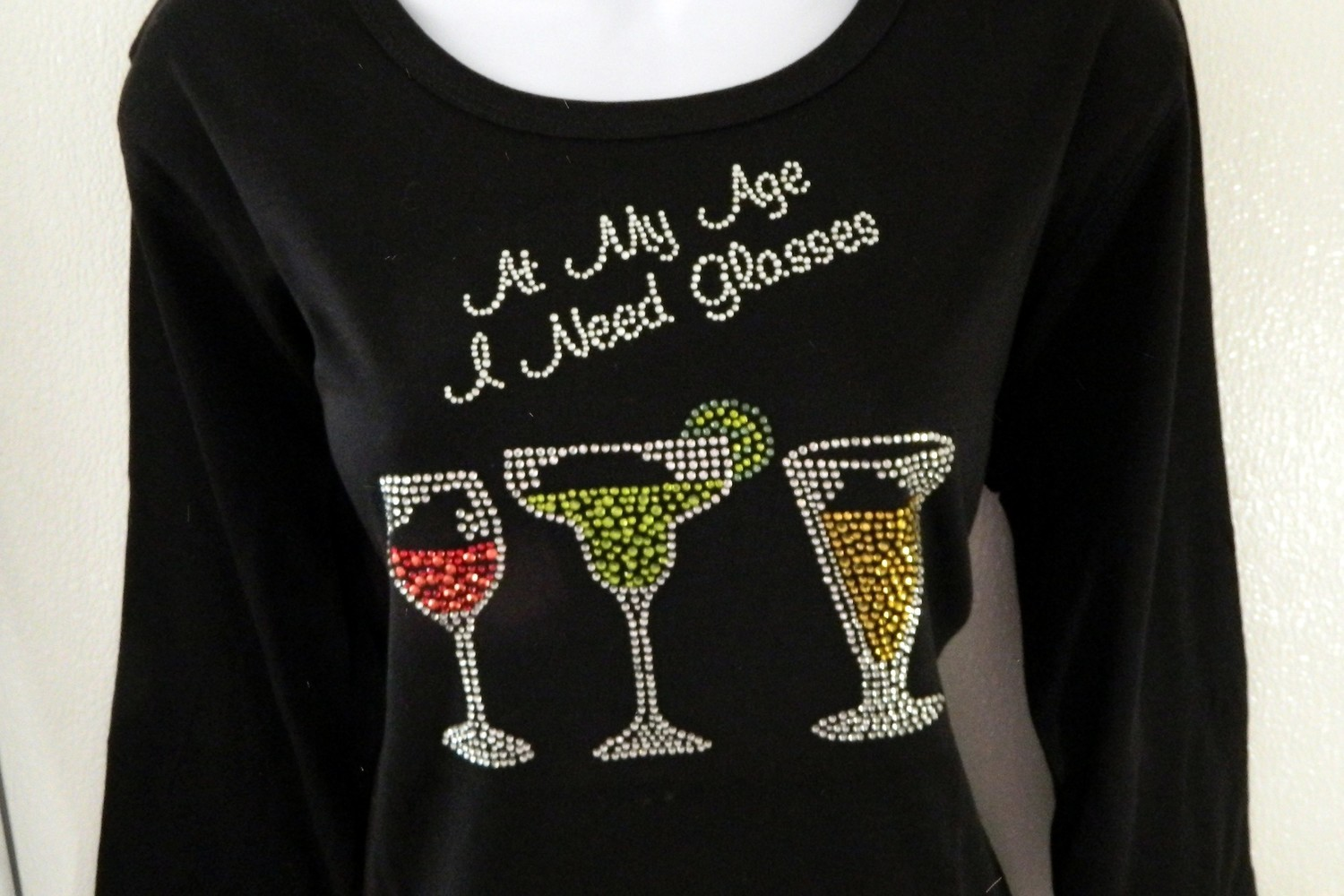 At My Age I Need Glasses  - cocktail  glasses