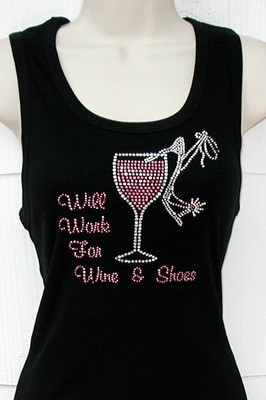 Will Work for Wine & Shoes