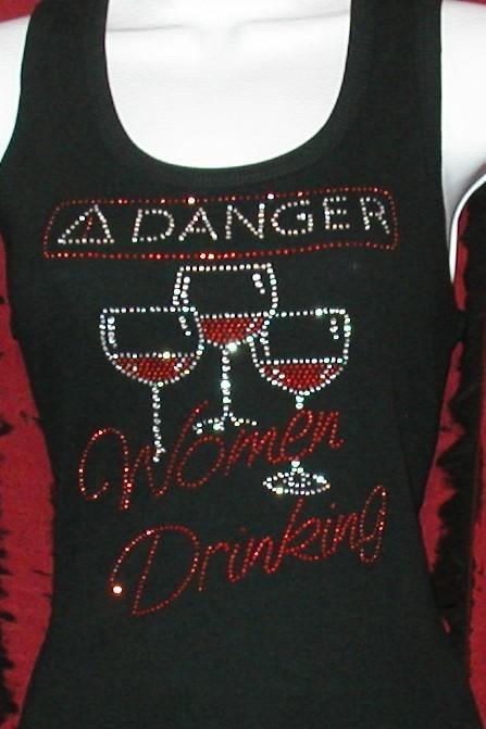 DANGER WOMEN DRINKING