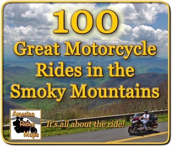100 Great Motorcycle Rides in the Smoky Mountains - Full Size Map