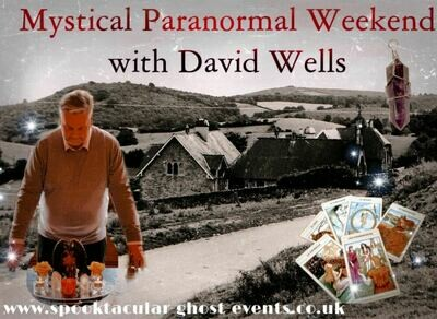David Wells Paranormal Weekend - Forest Of Dean- 18/06/2021- 20/06/2021