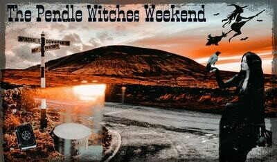 The Pendle Witches Weekend Experience 26/03/2021-28/03/2021